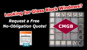 Looking for Glass Block Windows? Request a free no-obligation quote!
